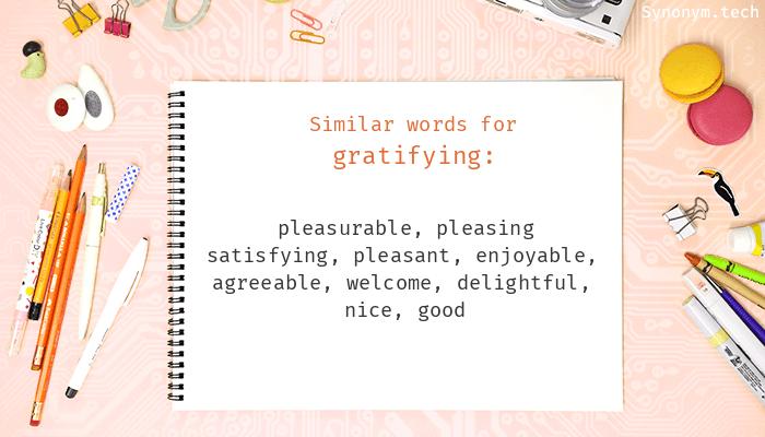 Gratifying Synonyms