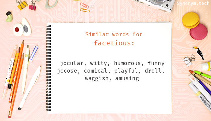 Synonyms for Facetious