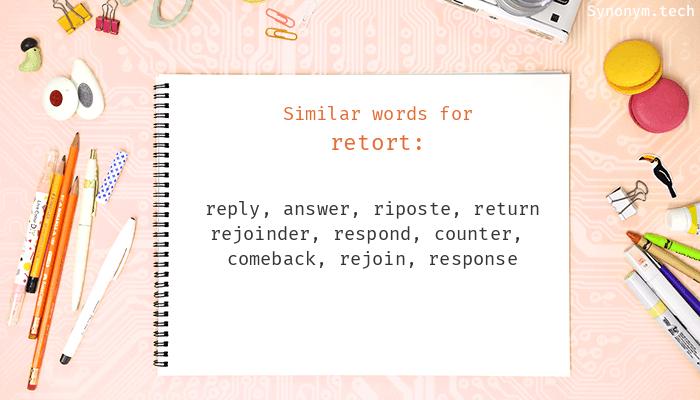 Retort Synonyms