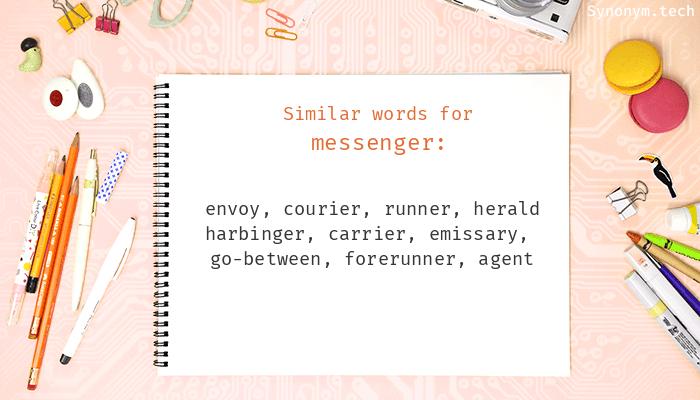 Messenger Synonyms