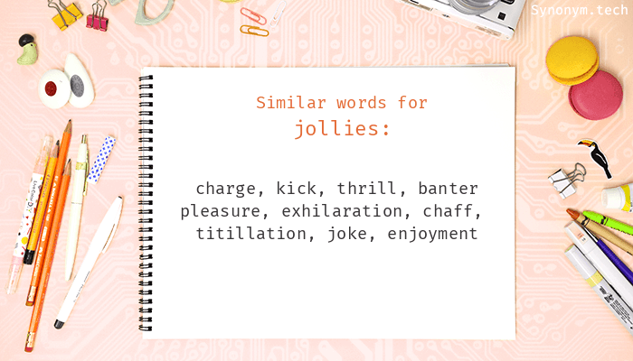 Jollies Synonyms