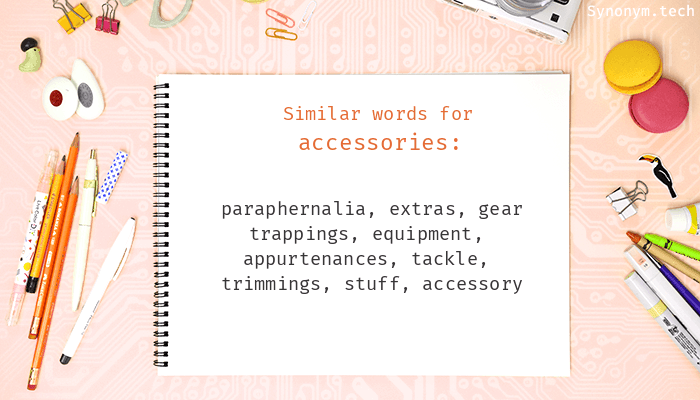 Accessories Synonyms