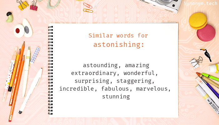 Synonyms for Astonishing