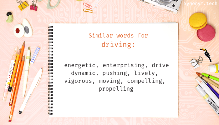 Synonyms for Driving