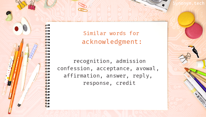 Acknowledgment Synonyms