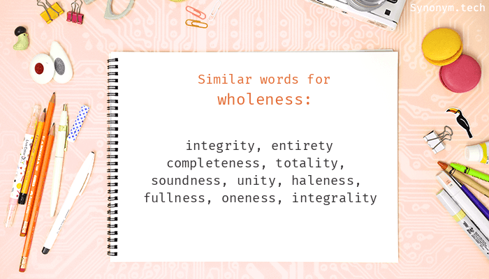 Wholeness Synonyms