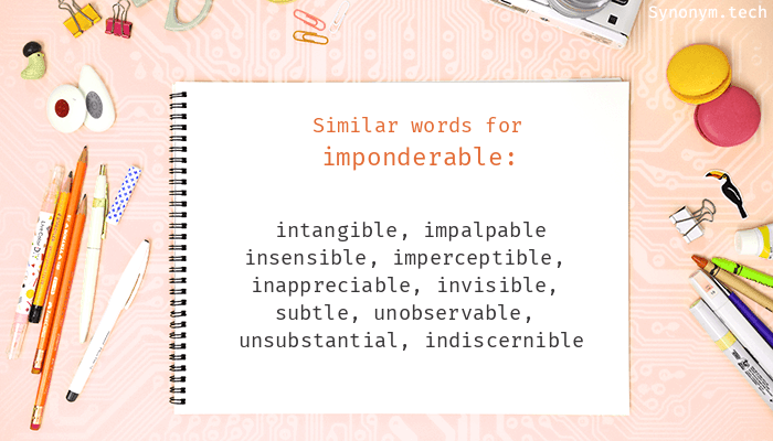 Synonyms for Imponderable