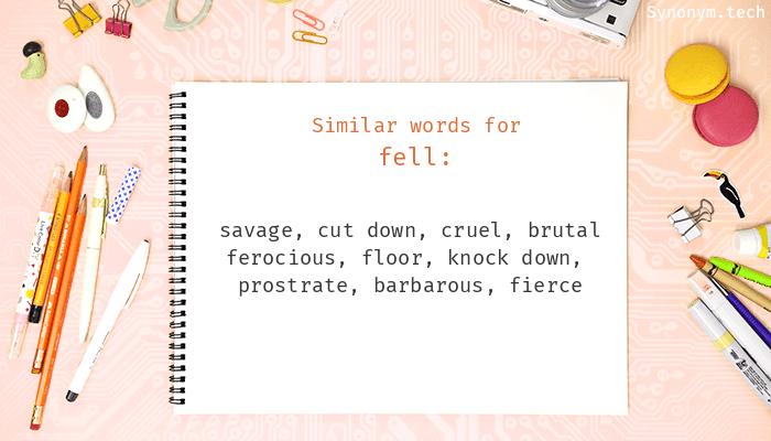Fell Synonyms