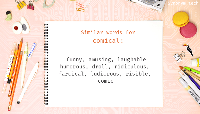 Synonyms for Comical